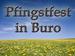 Pfingstfest Buro