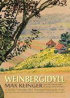 """Plakat zur Sonderausstellung: """"Weinbergidyll. Max Klinger und die Landschaft an Saale und Unstrut"""""""